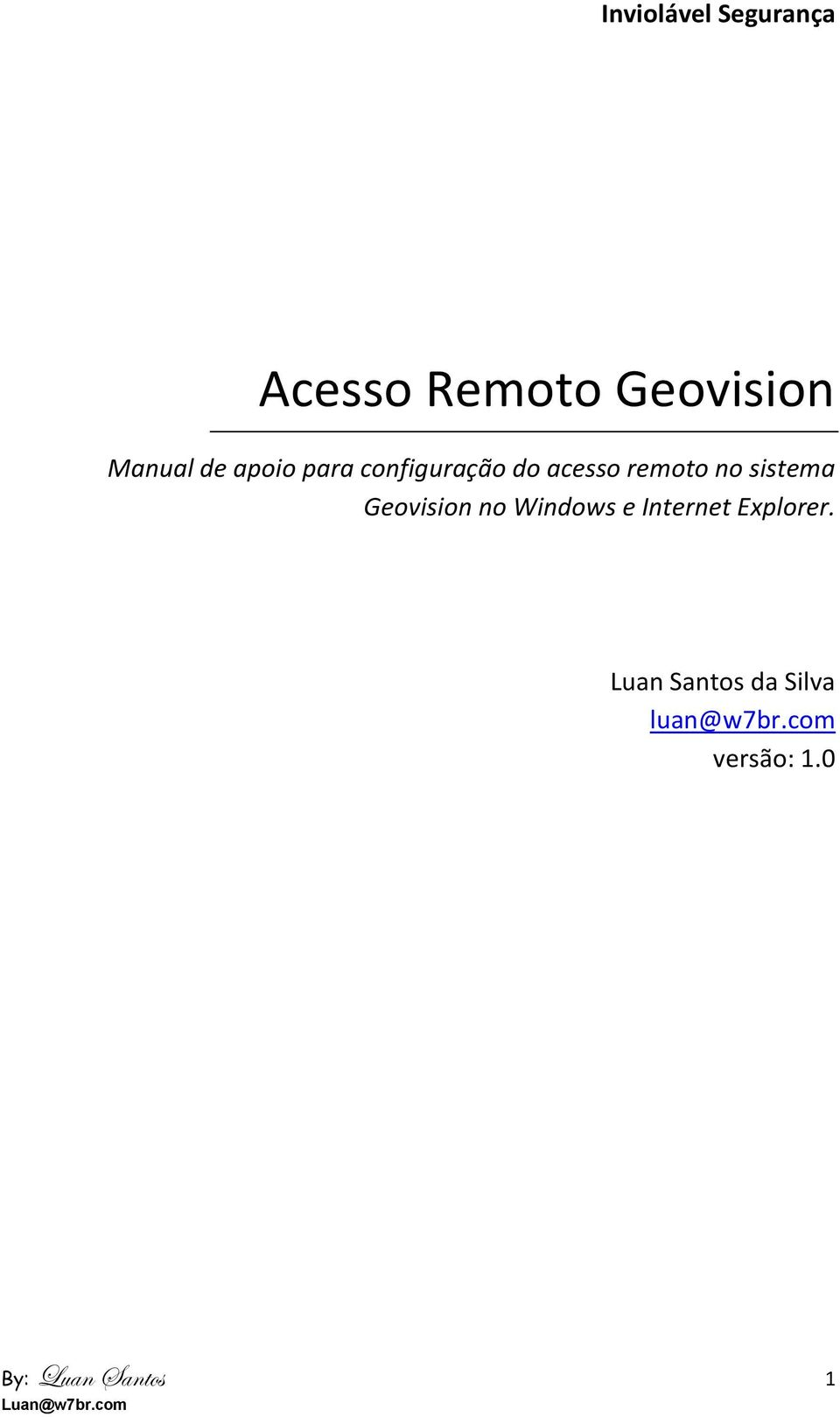 sistema Geovision no Windows e Internet Explorer.