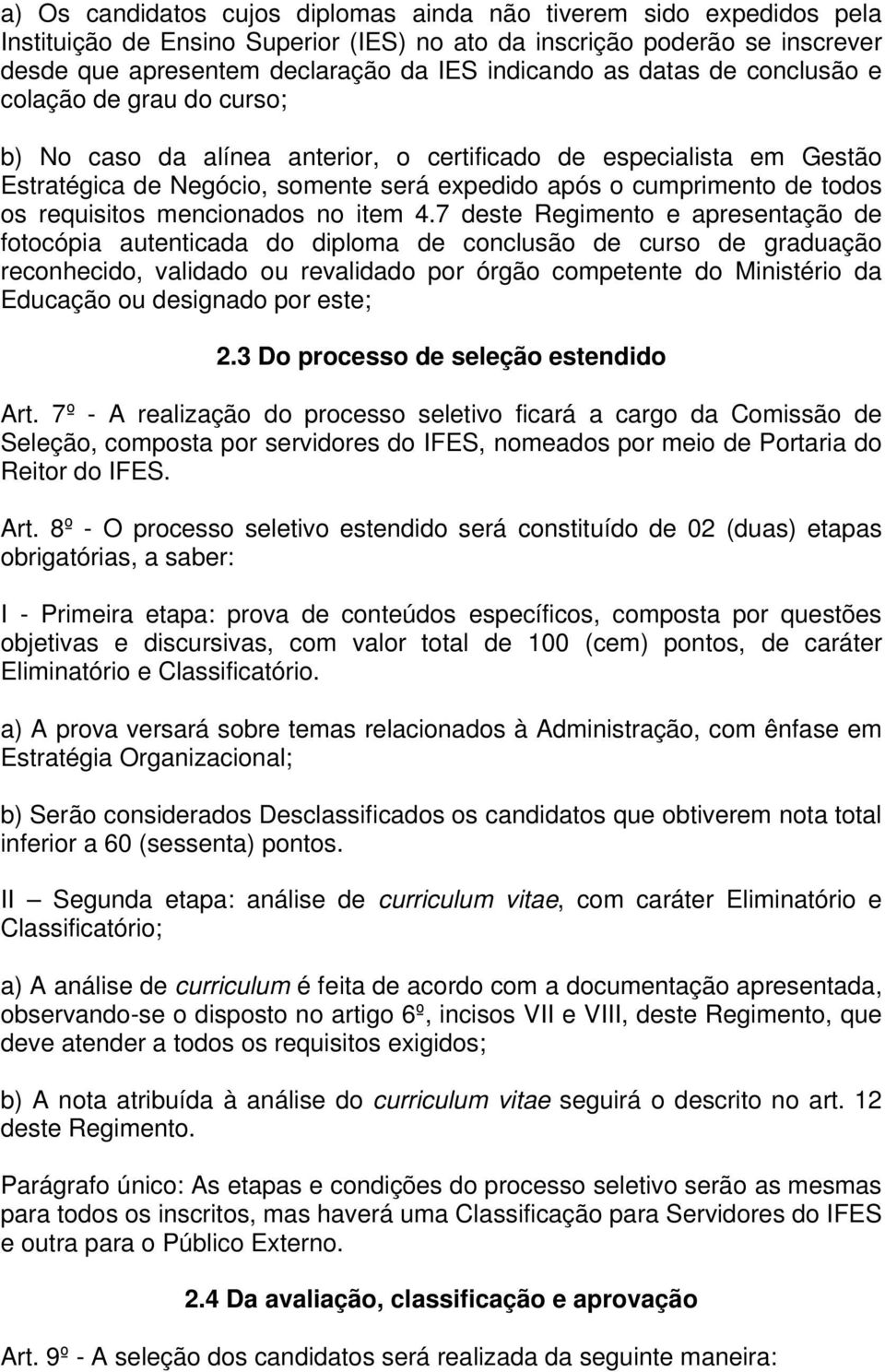 requisitos mencionados no item 4.