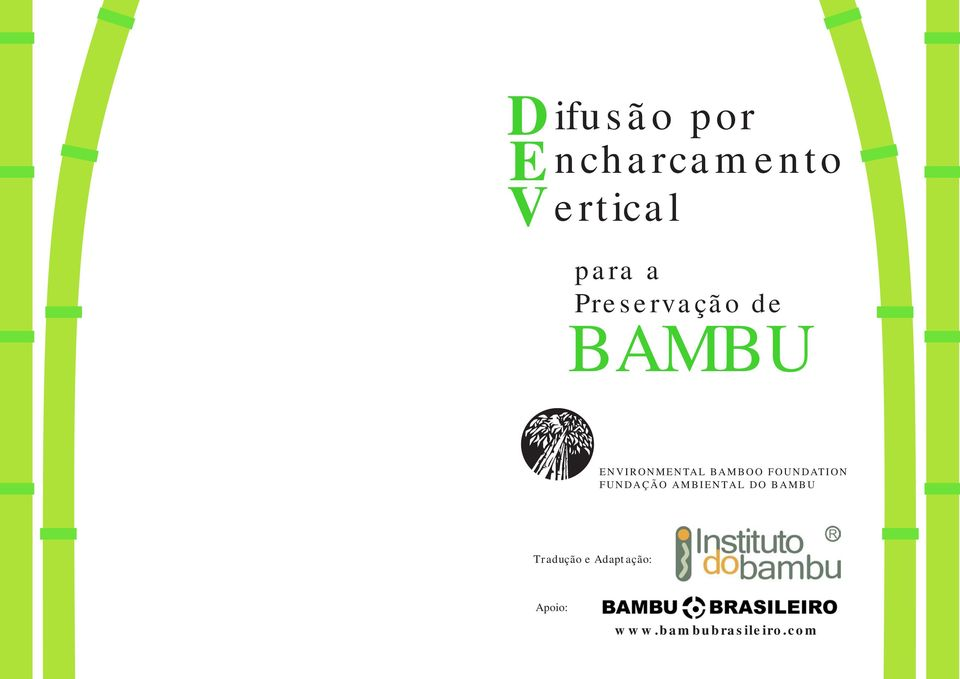 FOUNDATION FUNDAÇÃO AMBIENTAL DO BAMBU