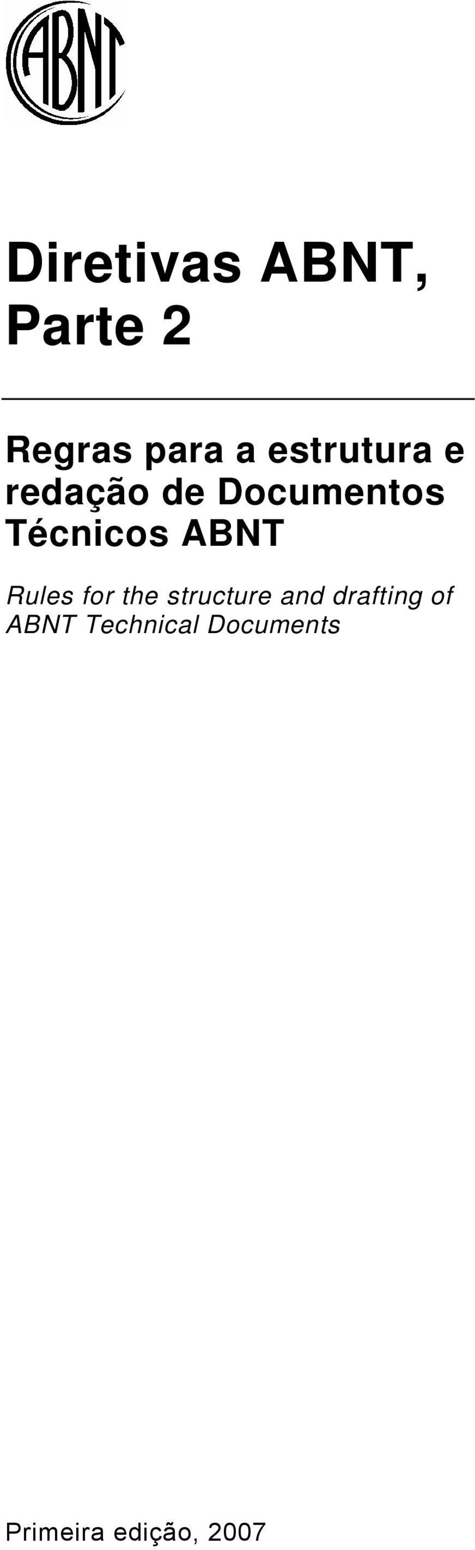 ABNT Rules for the structure and drafting