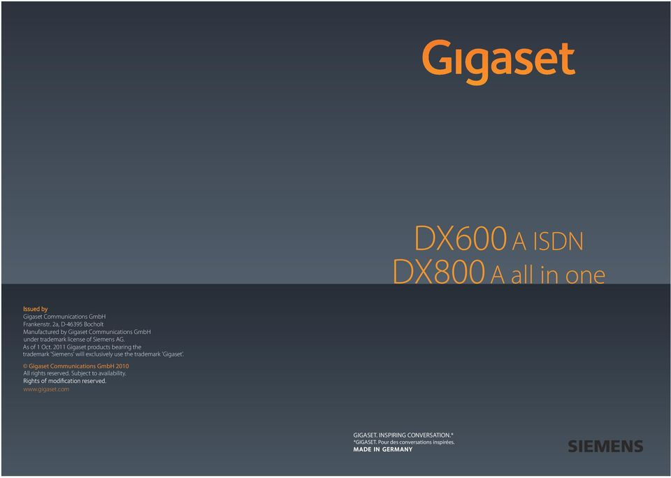 2011 Gigaset products bearing the trademark 'Siemens' will exclusively use the trademark 'Gigaset'.