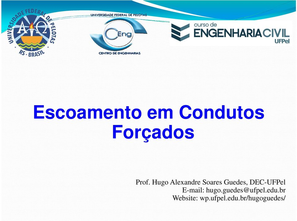 DEC-UFPel E-mail: hugo.guedes@ufpel.