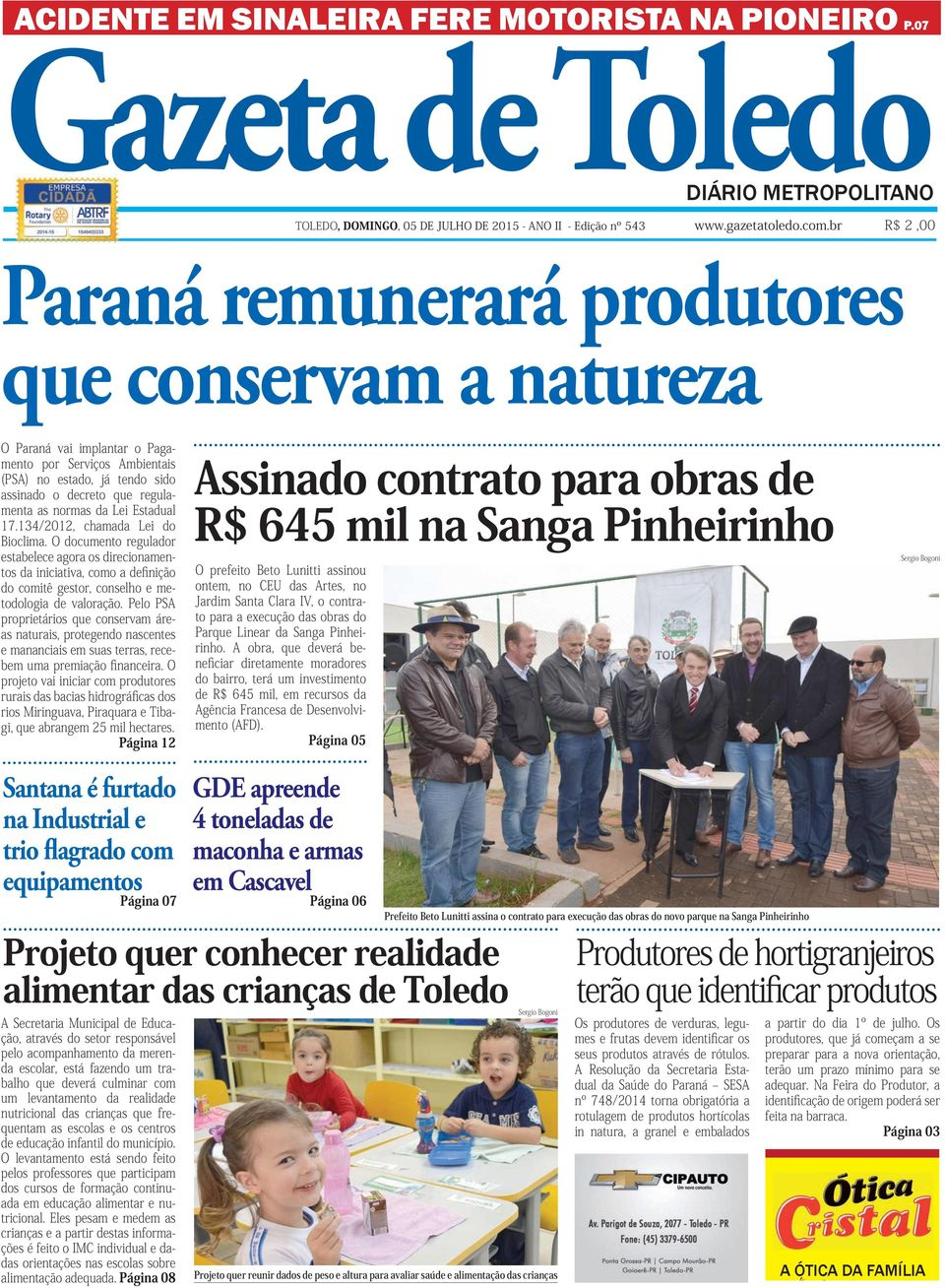 natureza Santana é furtado na Industrial e trio flagrado com