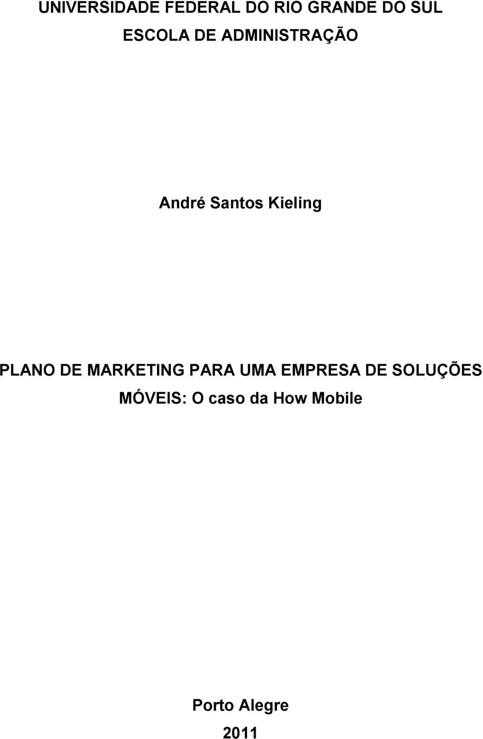 PLANO DE MARKETING PARA UMA EMPRESA DE