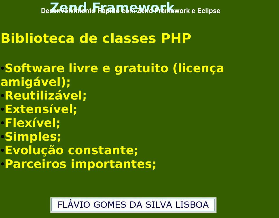 Biblioteca de classes PHP Software livre e gratuito