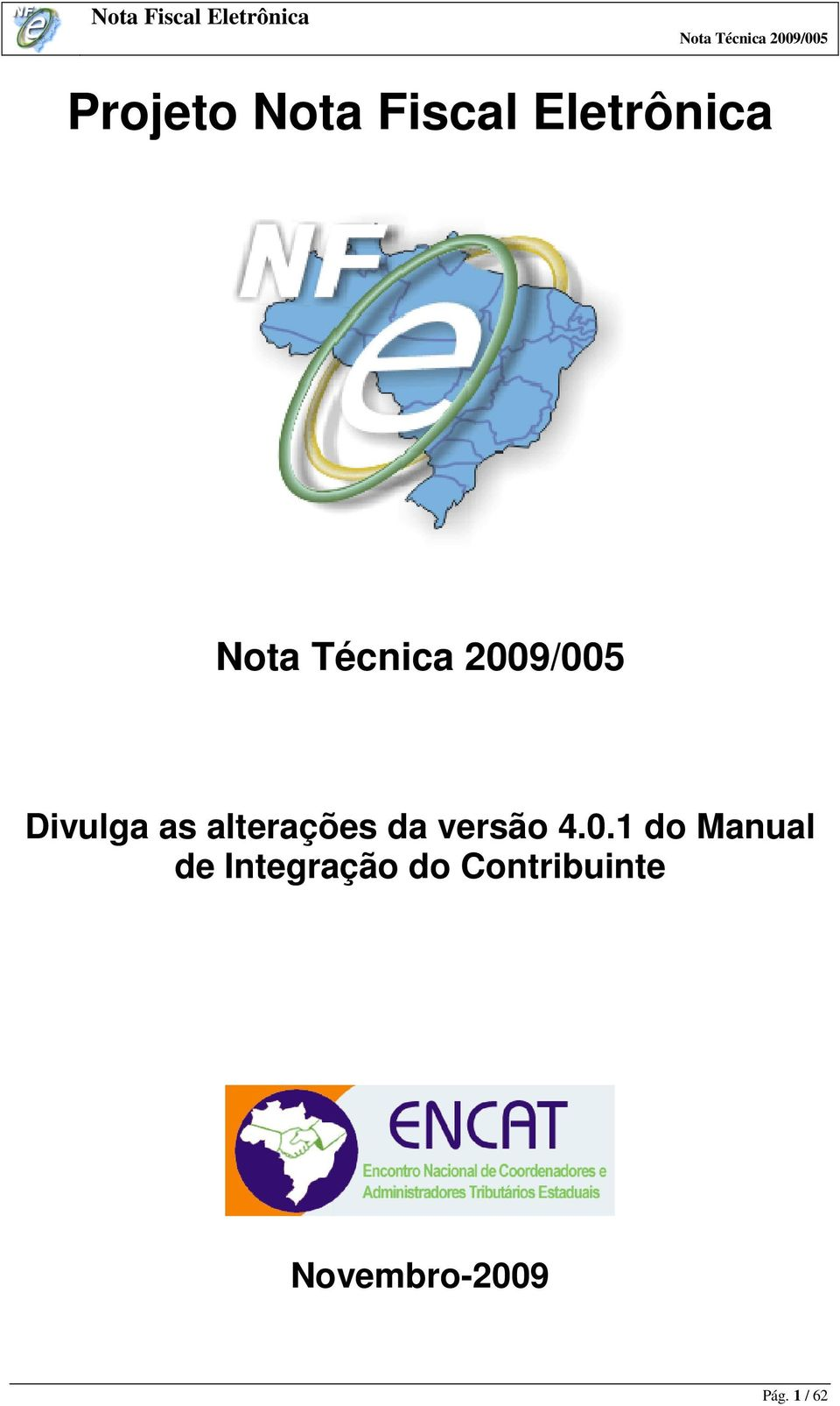 1 do Manual de Integração do Contribuinte