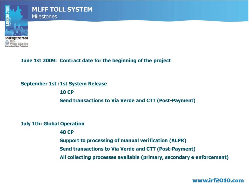 July 1th: Global Operation 48 CP Support to processing of manual verification (ALPR) Send