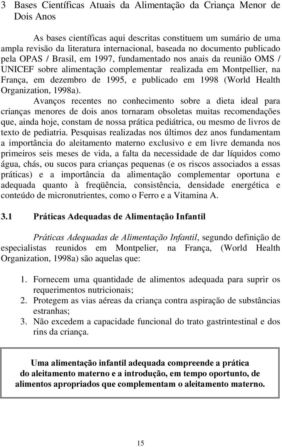 1998 (World Health Organization, 1998a).