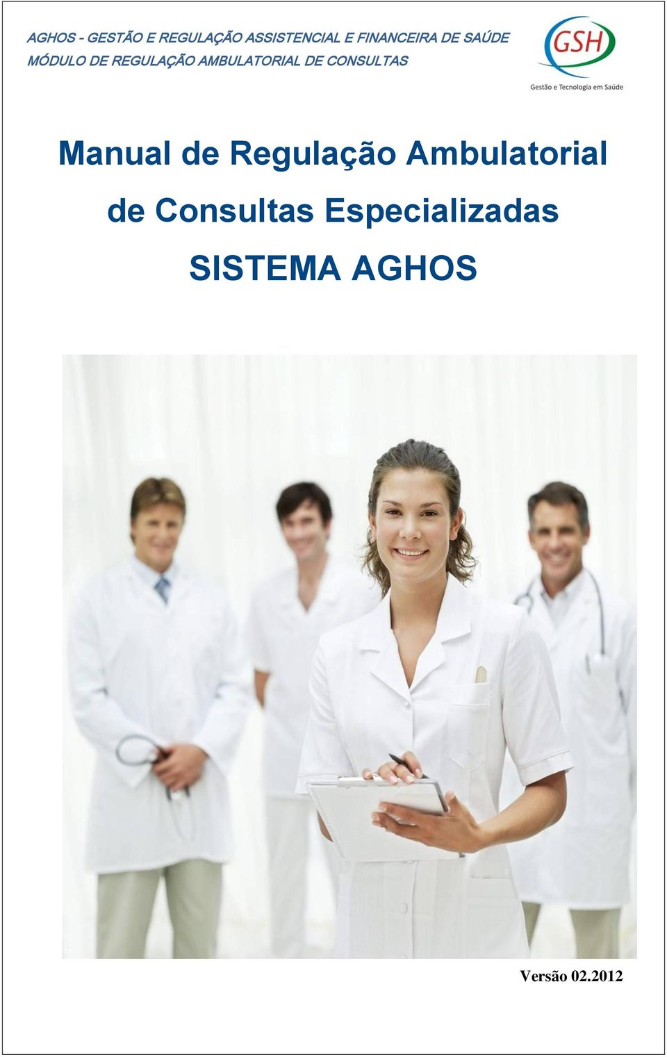 ESPECIALIZADAS ESPECIALIZADAS Manual de Regulação