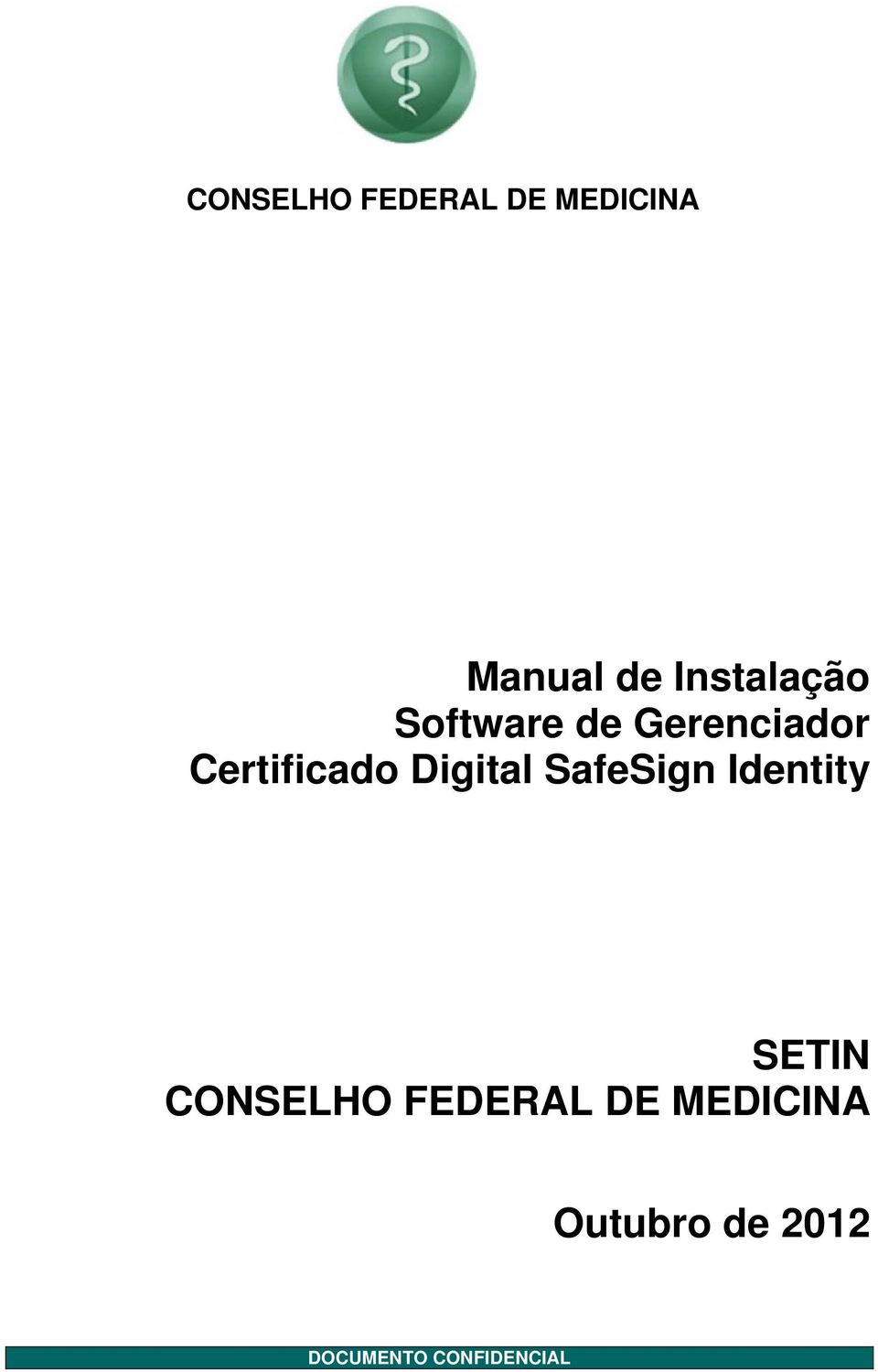 Digital SafeSign Identity SETIN CONSELHO