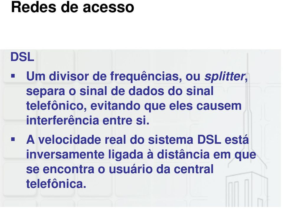 interferência entre si.