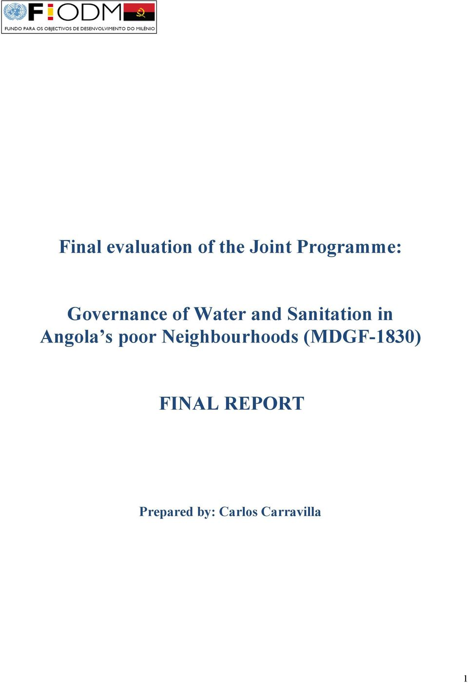 Angola s poor Neighbourhoods (MDGF-1830)