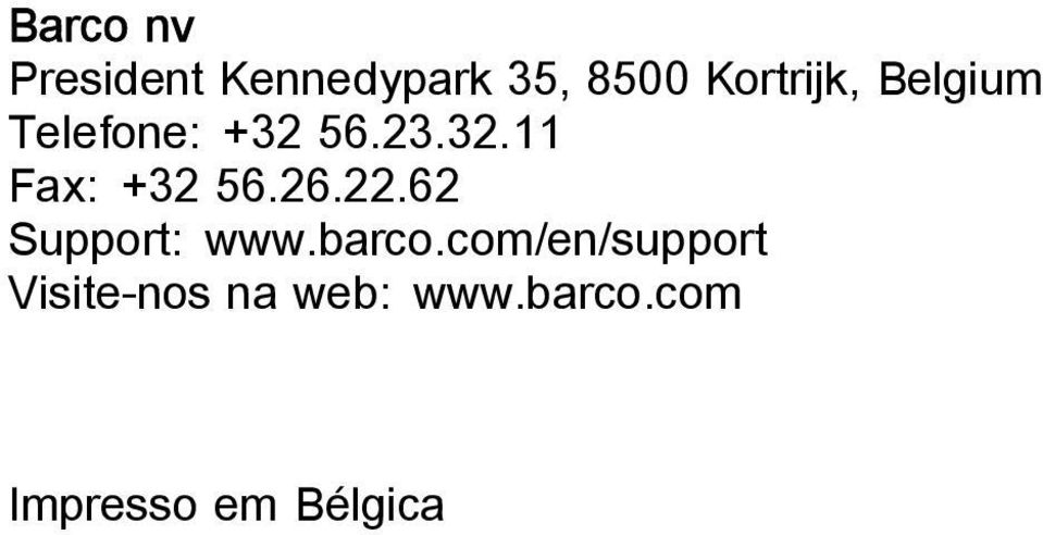 26.22.62 Support: www.barco.