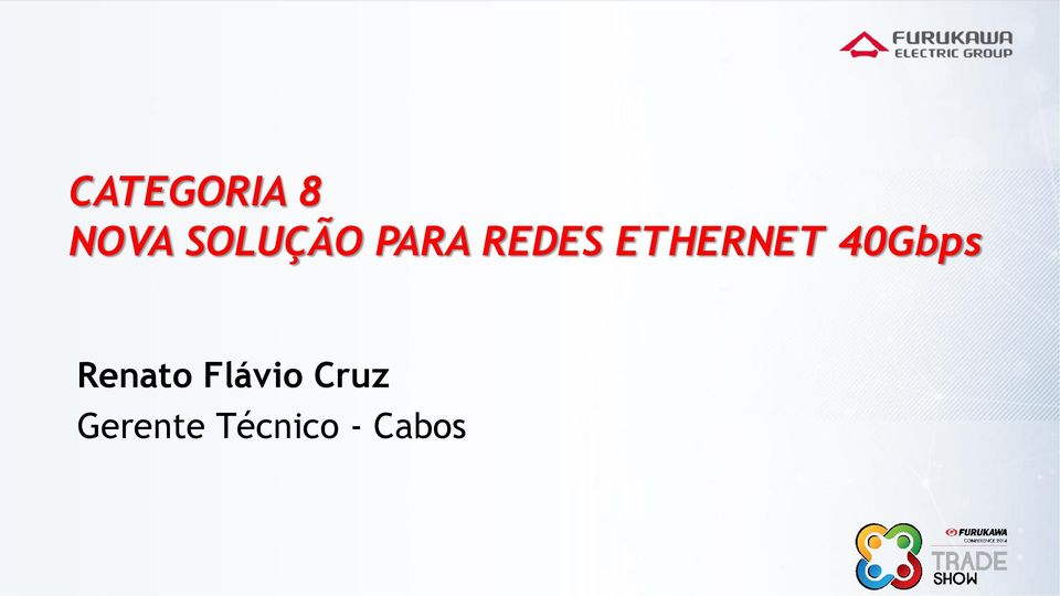 ETHERNET 40Gbps Renato