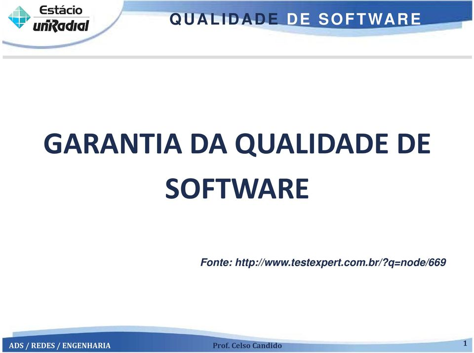 SOFTWARE Fonte: