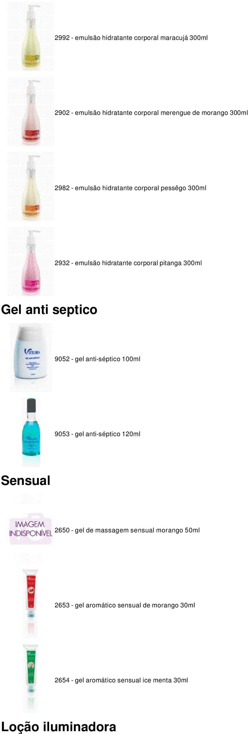 septico 9052 - gel anti-séptico 100ml 9053 - gel anti-séptico 120ml Sensual 2650 - gel de massagem sensual