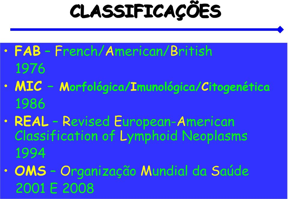 Revised European-American Classification of Lymphoid