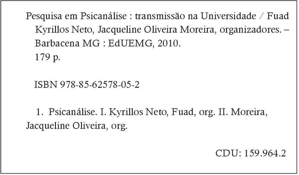 Barbacena MG : EdUEMG, 2010. 179 p. ISBN 978-85-62578-05-2 1.