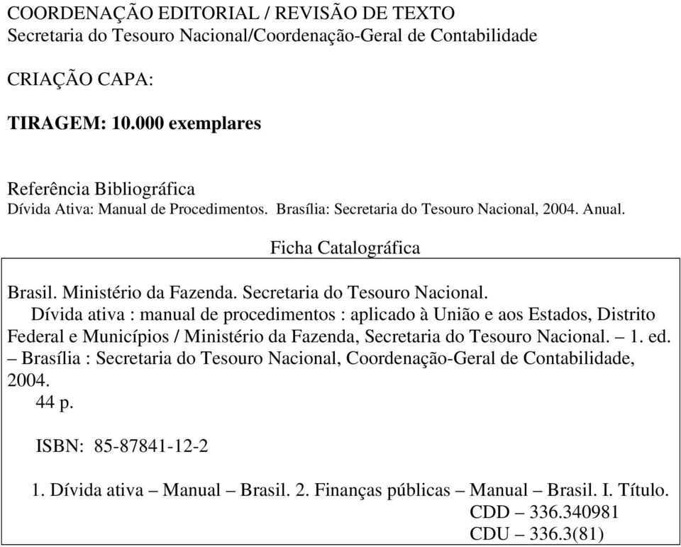 Secretaria do Tesouro Nacional.