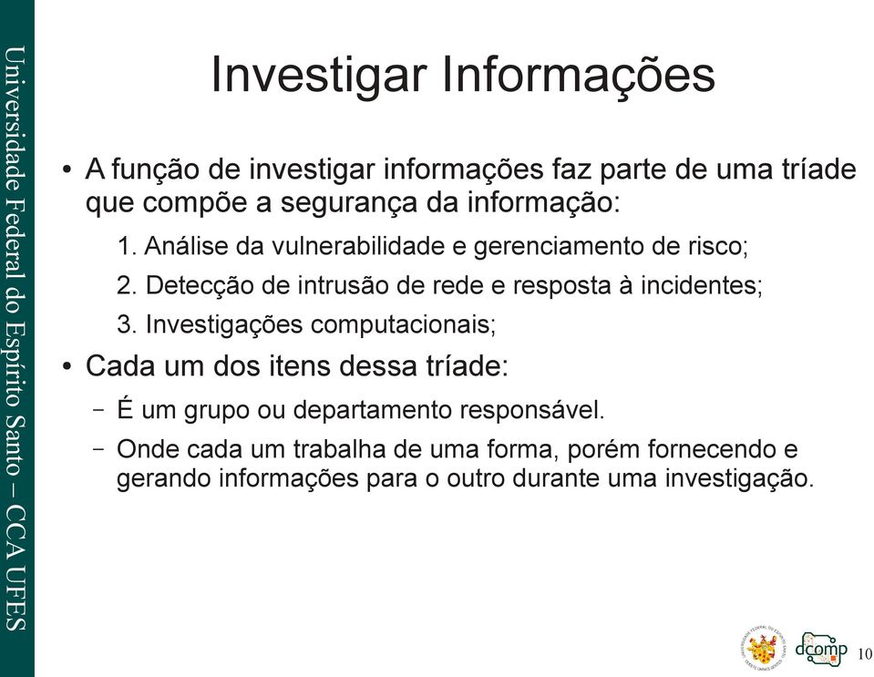 Detecção de intrusão de rede e resposta à incidentes; 3.