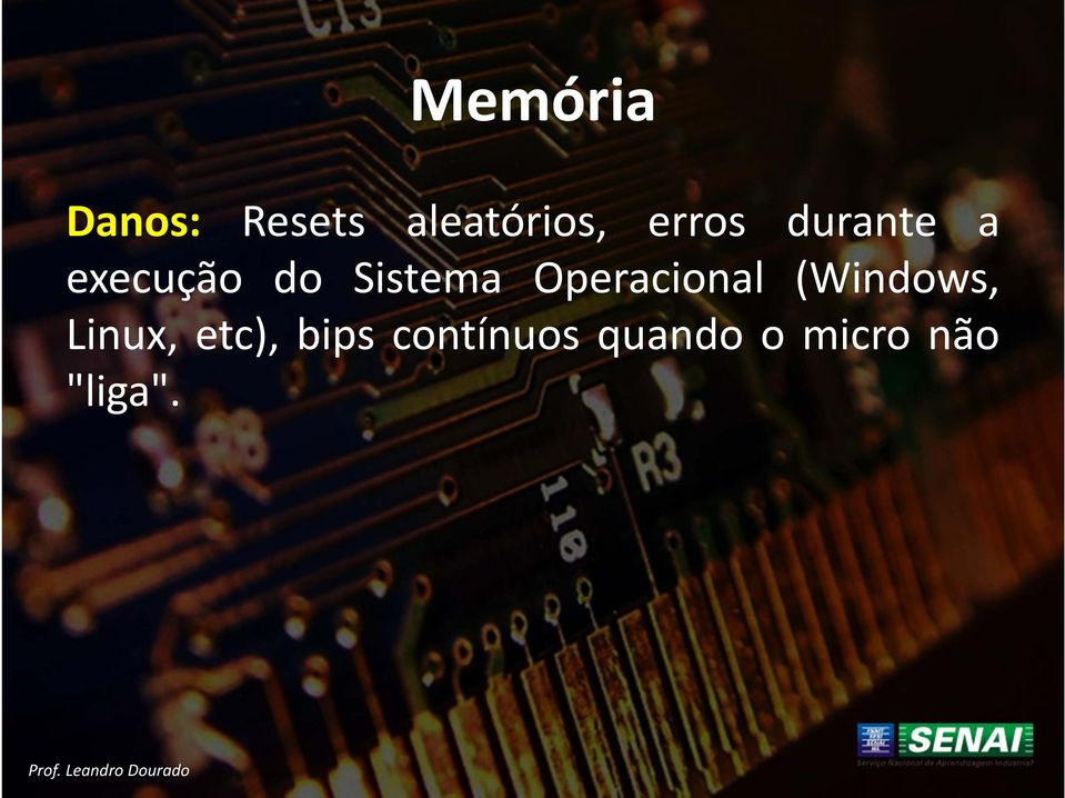 Operacional (Windows, Linux, etc),