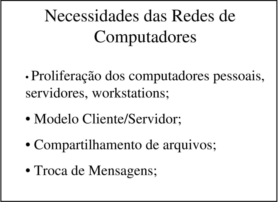 servidores, workstations; Modelo