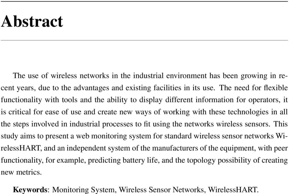 all the steps involved in industrial processes to fit using the networks wireless sensors.