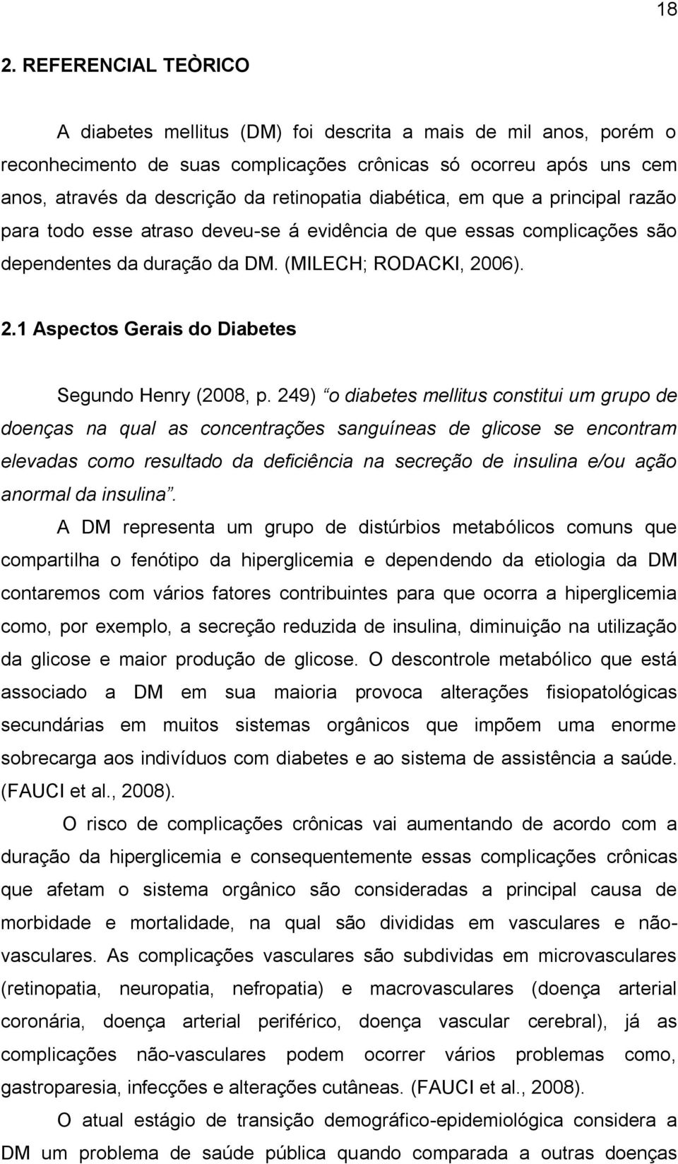 06). 2.1 Aspectos Gerais do Diabetes Segundo Henry (2008, p.
