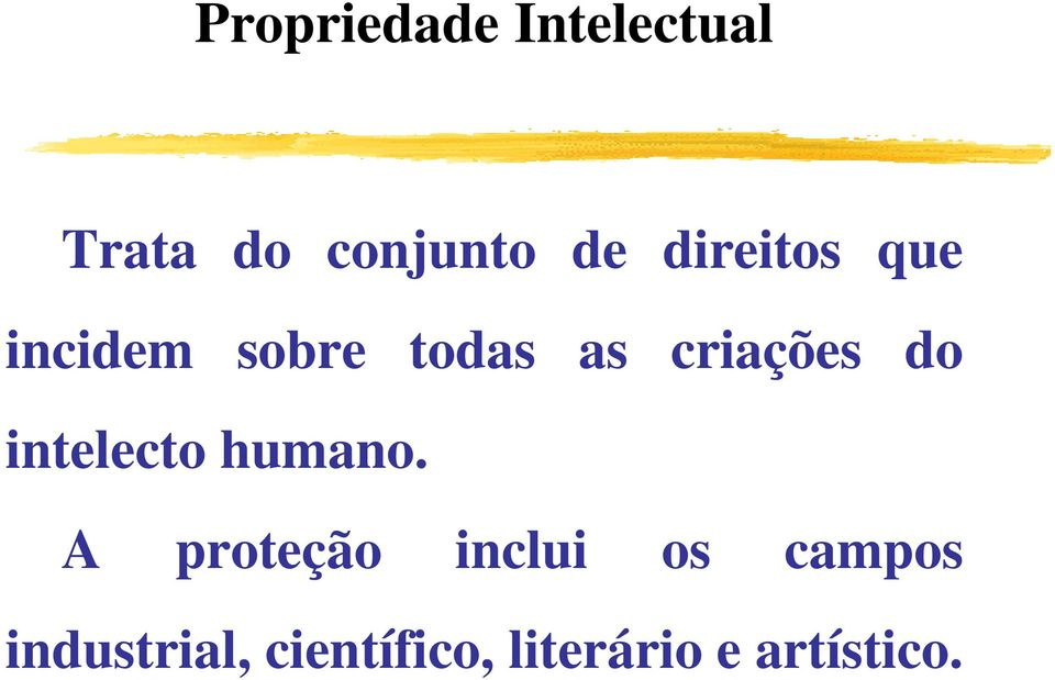 do intelecto humano.