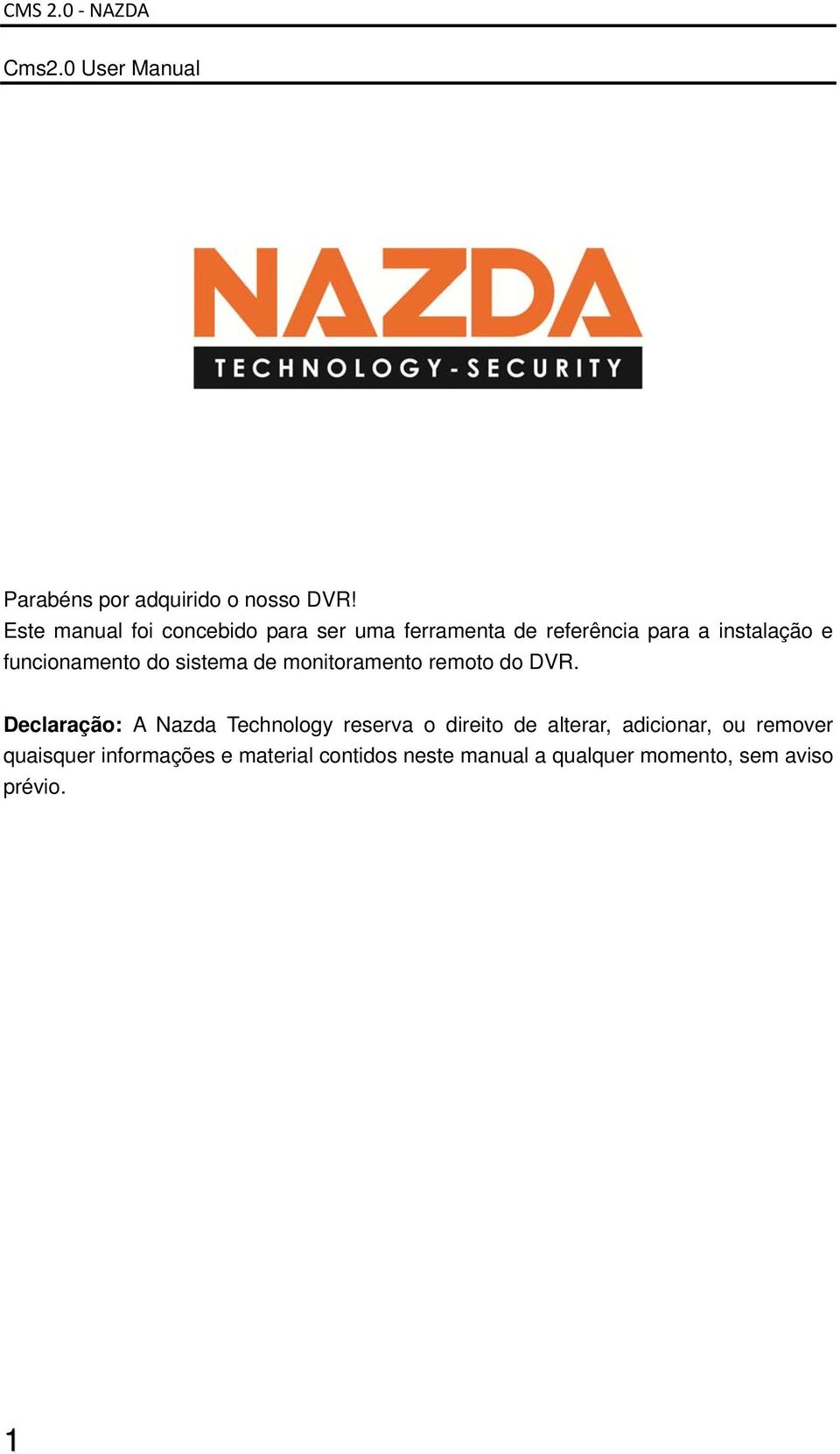 funcionamento do sistema de monitoramento remoto do DVR.