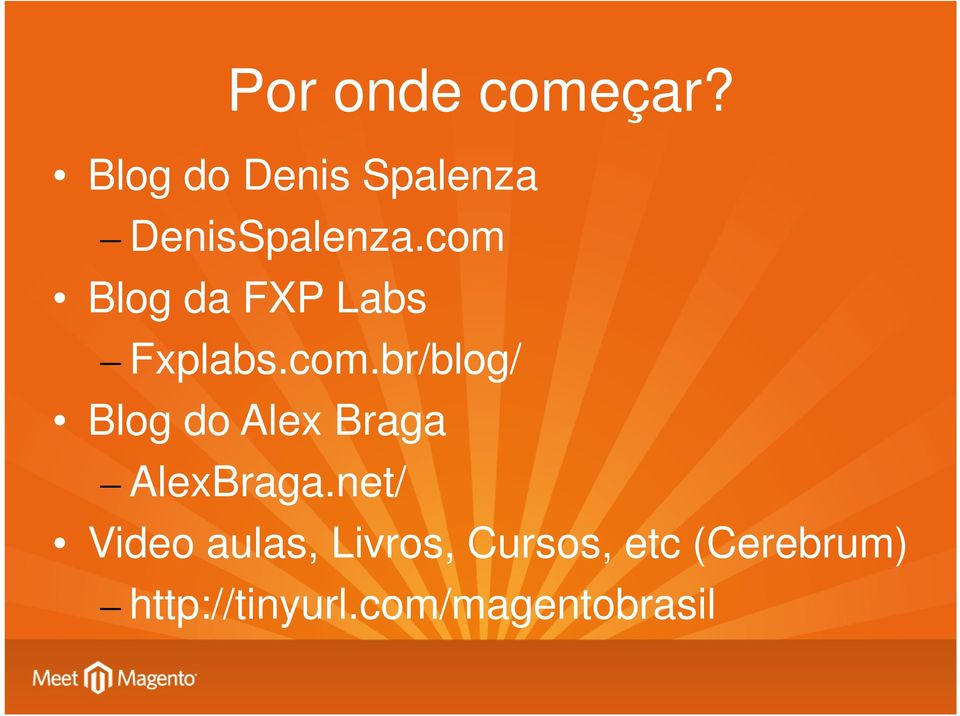 com Blog da FXP Labs Fxplabs.com.br/blog/ Blog do Alex Braga AlexBraga.