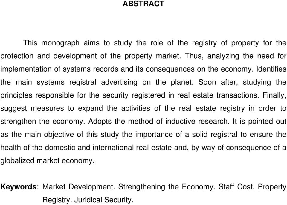 Soon after, studying the principles responsible for the security registered in real estate transactions.