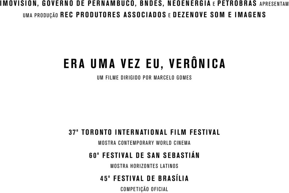 Marcelo Gomes 37º Toronto International Film Festival Mostra Contemporary World Cinema