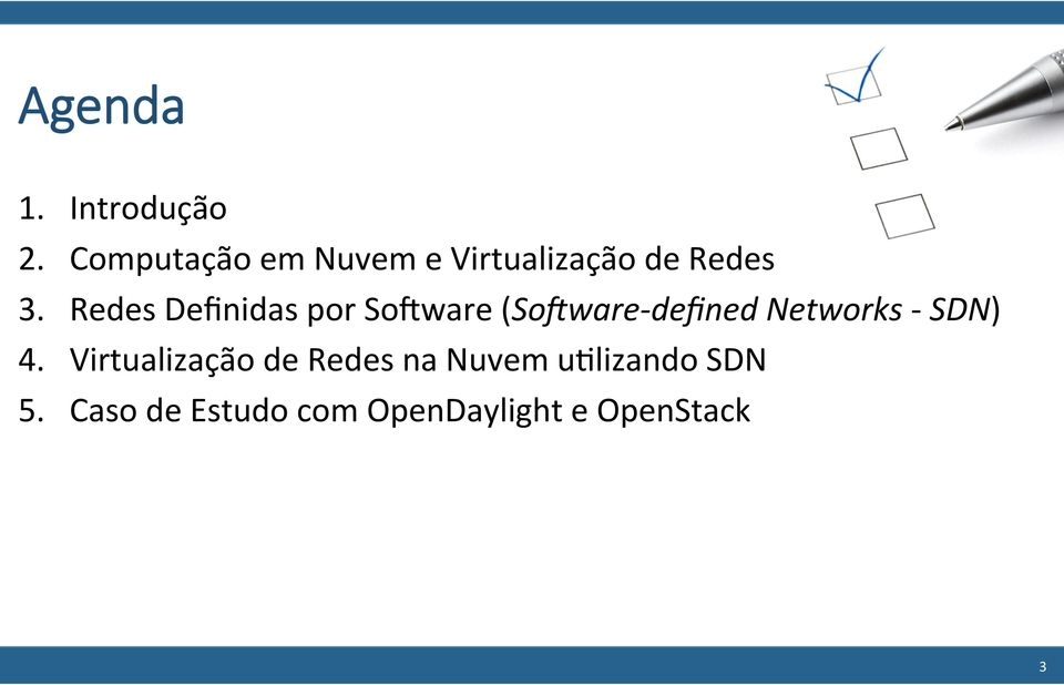 Redes Definidas por SoQware (So#ware- defined Networks -