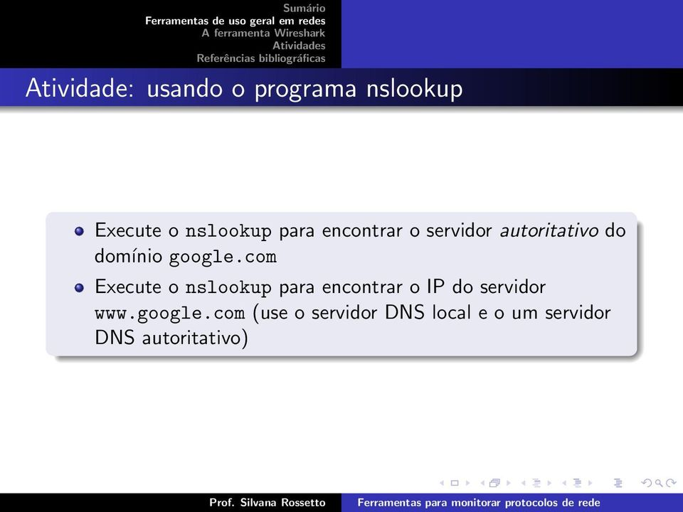 com Execute o nslookup para encontrar o IP do servidor www.
