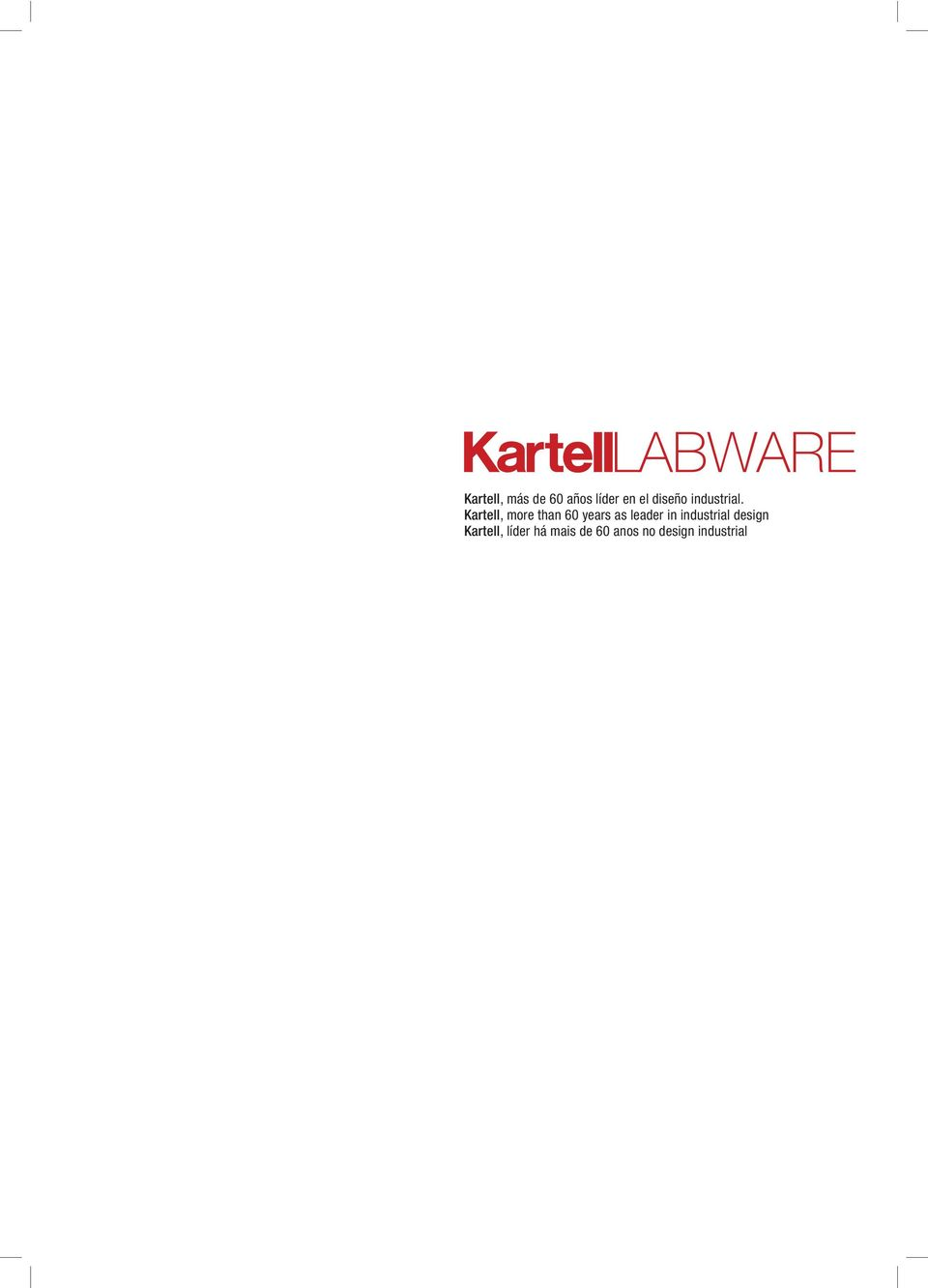 Kartell, more than 60 years as leader in
