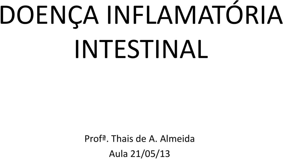 INTESTINAL Profª.