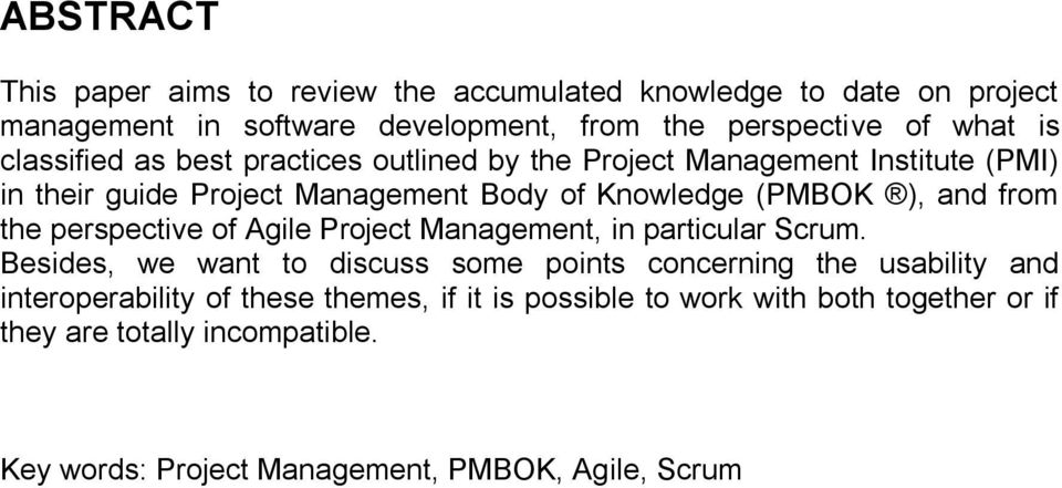 from the perspective of Agile Project Management, in particular Scrum.