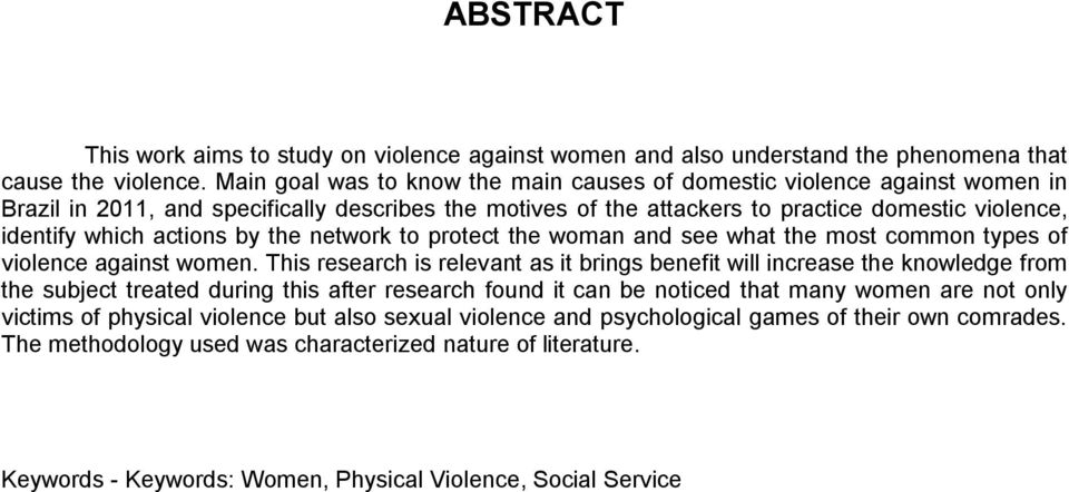 actions by the network to protect the woman and see what the most common types of violence against women.