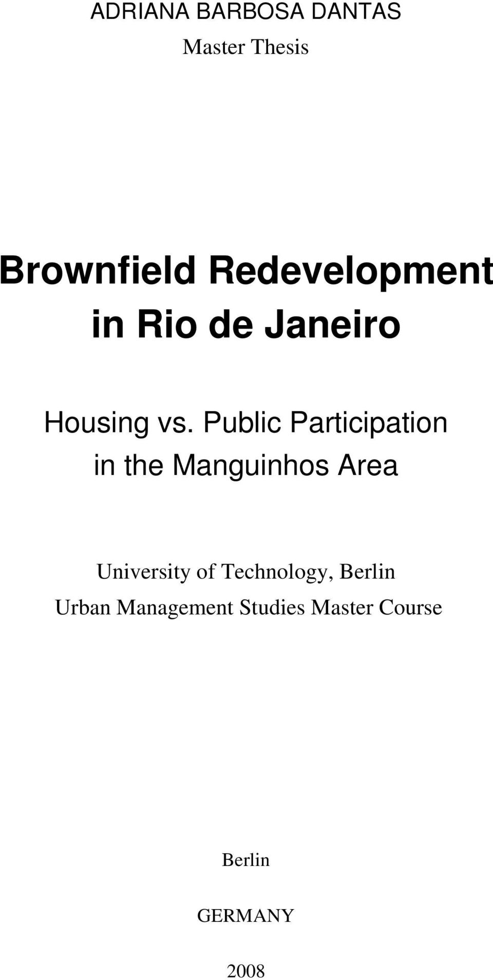 Public Participation in the Manguinhos Area University
