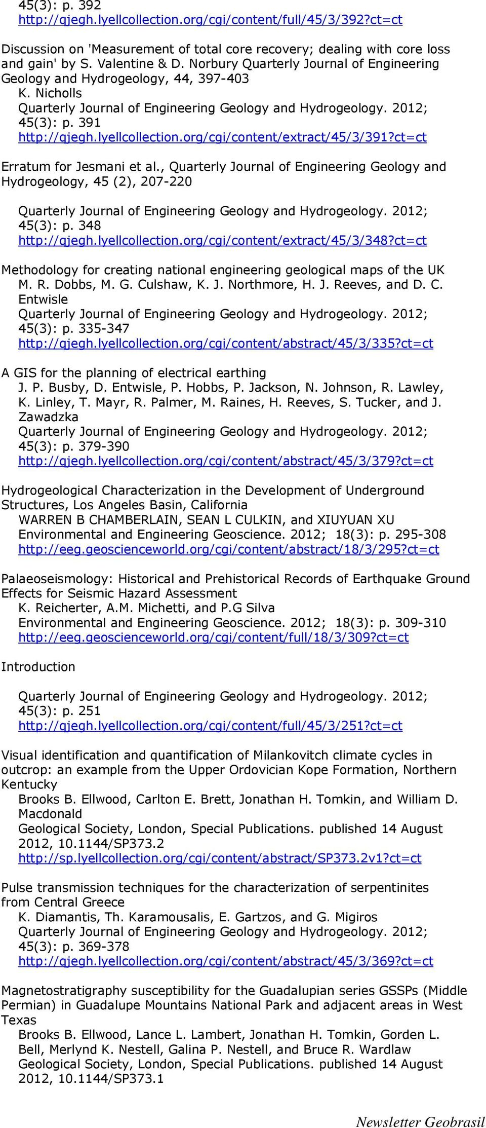 , Quarterly Journal of Engineering Geology and Hydrogeology, 45 (2), 207-220 45(3): p. 348 http://qjegh.lyellcollection.org/cgi/content/extract/45/3/348?