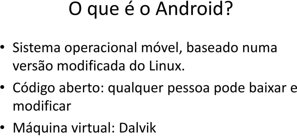 versão modificada do Linux.