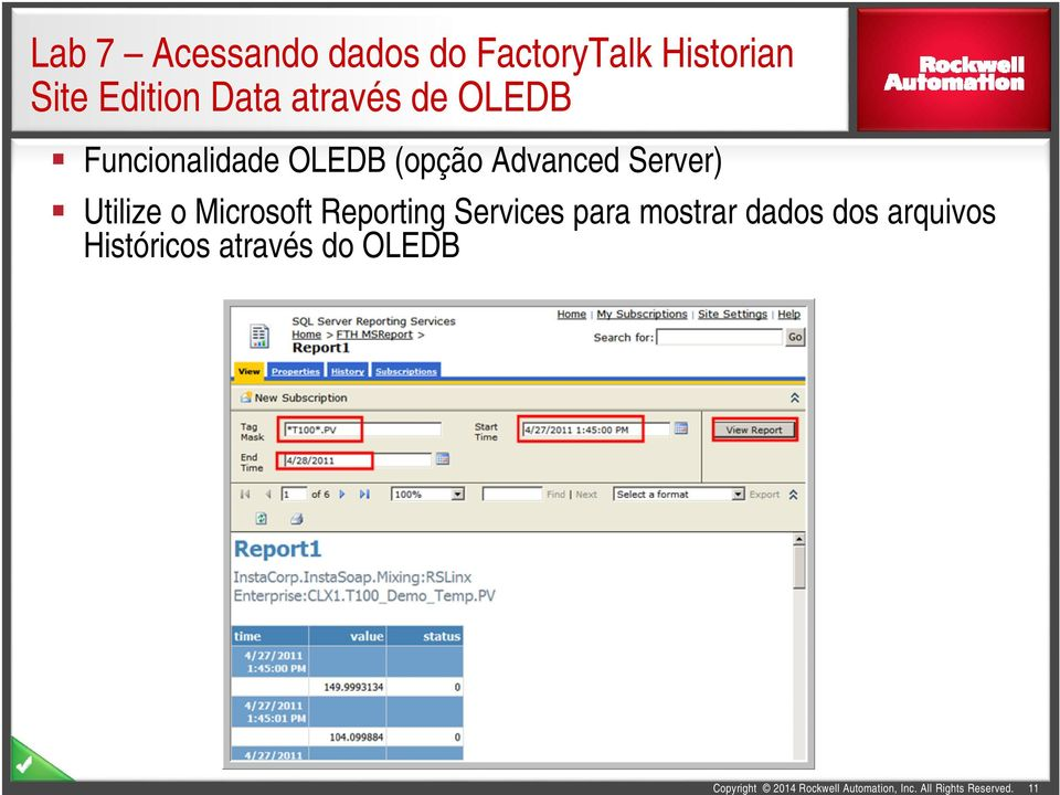 (opção Advanced Server) Utilize o Microsoft Reporting