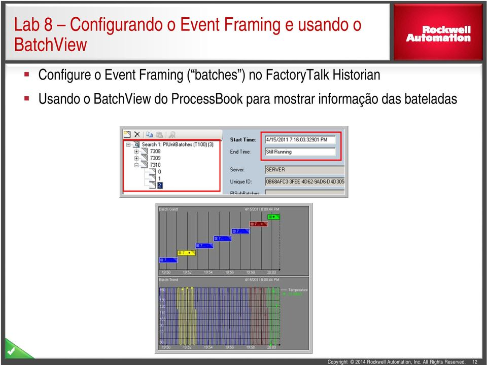 no FactoryTalk Historian Usando o BatchView do