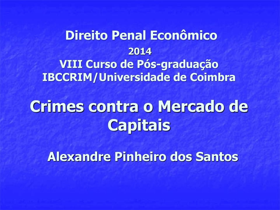 IBCCRIM/Universidade de Coimbra Crimes