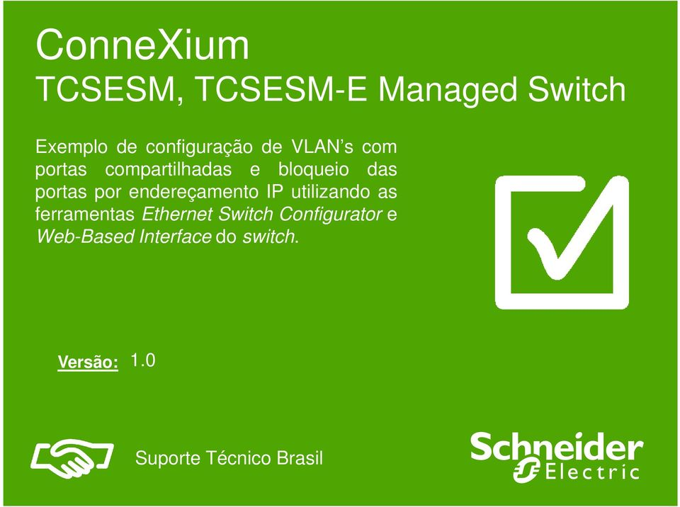 endereçamento IP utilizando as ferramentas Ethernet Switch