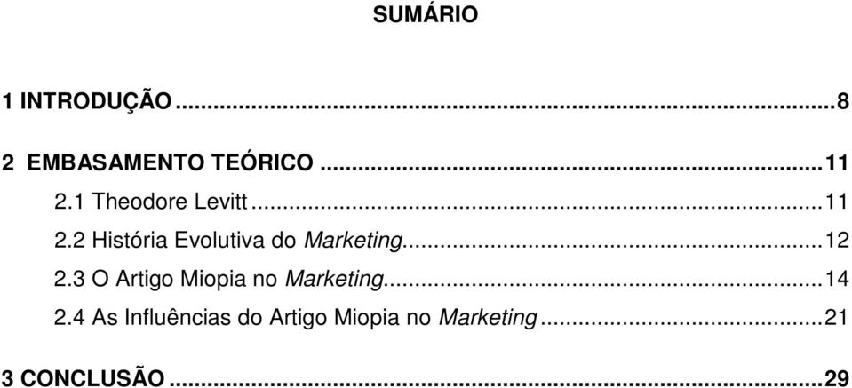 2 História Evolutiva do Marketing...12 2.