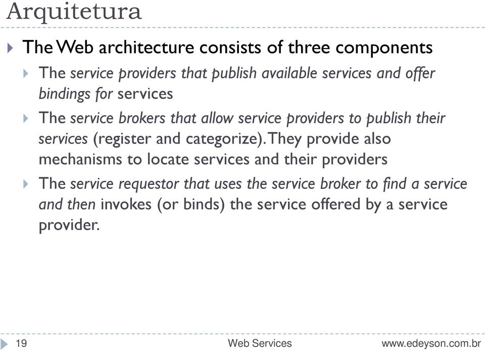 services (register and categorize).