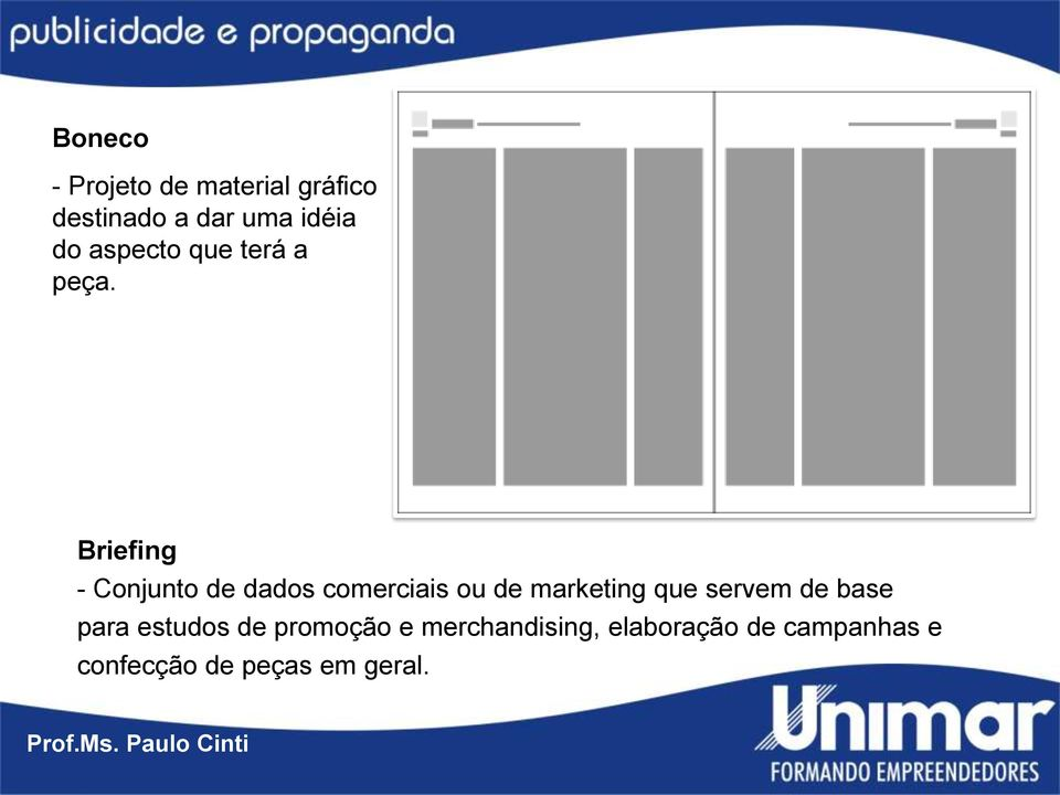 Briefing - Conjunto de dados comerciais ou de marketing que