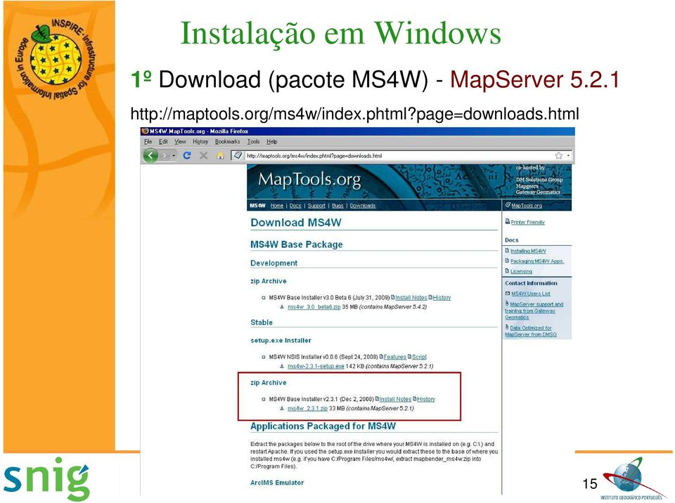 MapServer 5.2.1 http://maptools.